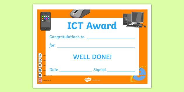 ICT Award Certificate - ICT award certificate, ICT, information, computer, technology, certificates, award, well done, reward, medal, rewards, school, general, certificate, achievement, keyboard, computer skills, skill