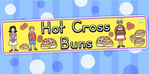 Hot Cross Buns Display Banner - hot cross buns, easter, banner
