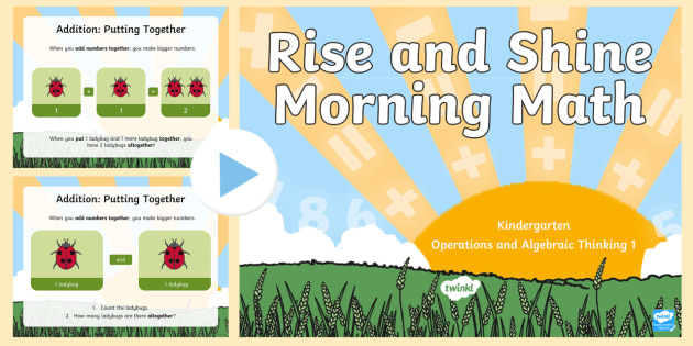 Rise and Shine Kindergarten Morning Math Operations and Algebraic Thinking 1 PowerPoint - Morning Work, Kindergarten Math, Operations and Algebraic Thinking, Addition, Putting Together