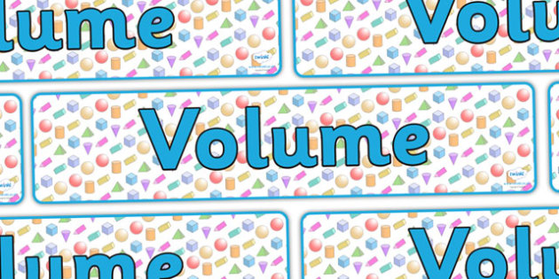 Volume Display Banner - volume, volumes, maths volumes, shape volumes, volume banner, volume display, volume display resources, ks2 maths, maths display