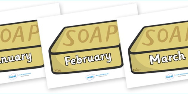 Months of the Year on Soap - Months of the Year, Months poster, Months display, display, poster, frieze, Months, month, January, February, March, April, May, June, July, August, September