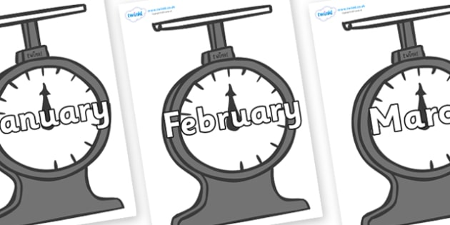 Months of the Year on Weighing Scales - Months of the Year, Months poster, Months display, display, poster, frieze, Months, month, January, February, March, April, May, June, July, August, September