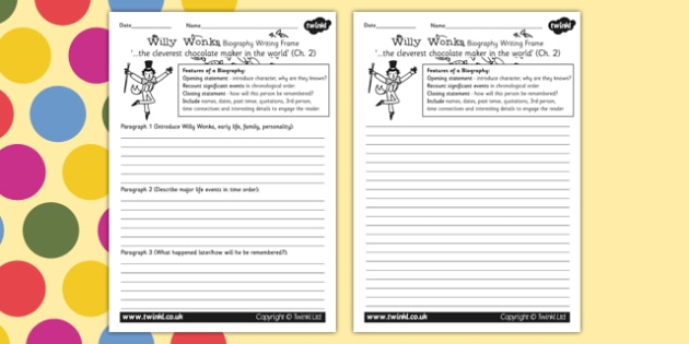 Willy Wonka Biography Writing Frame to Support Teaching on Charlie and the Chocolate Factory