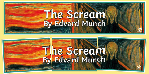 The Scream by Edvard Munch Display Banner - the scream, edvard munch, paint, painting, painter, artist, famous, display banner