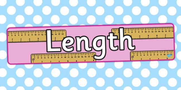Length Display Banner - displays, banners, measure, visual aid