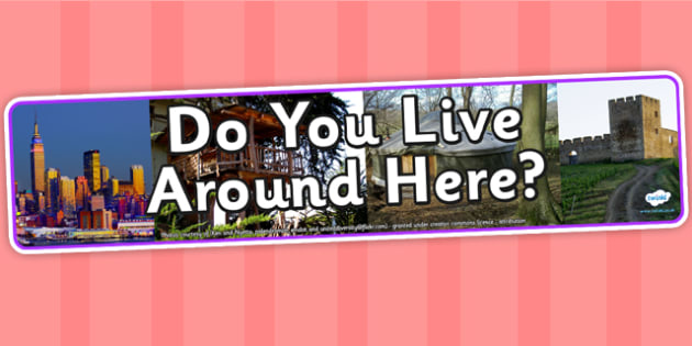 Do You Live Around Here Photo Display Banner - do you live around here, IPC, IPC display banner, where you live IPC, where you live display banner