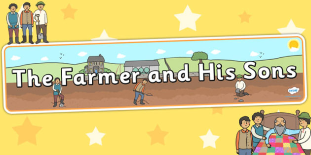 The Farmer and His Sons Display Banner - header, stories, fables