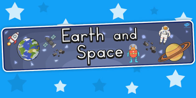 Earth and Space Display Banner - banners, displays, posters