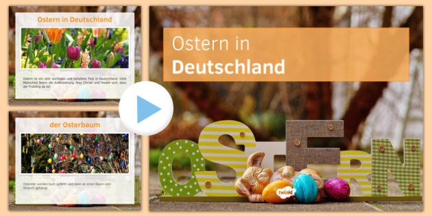 Easter in Germany PowerPoint - german, Easter, Germany, Traditions