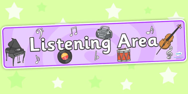 Listening Area Sign - Classroom Area Signs, KS1, Banner, Foundation Stage Area Signs, Classroom labels, Area labels, Area Signs, Classroom Areas, Poster, Display, Areas, Listening Area, Music Area, Music