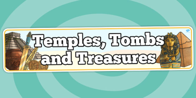 Temples, Tombs and Treasures Topic Display Banner - ipc