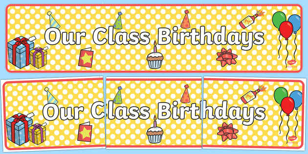 qld our class birthdays display banner