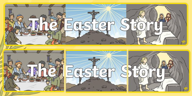 The Easter Story Display Banner - easter, RE, religion, banner