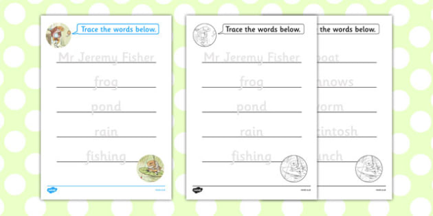 The Tale of Mr Jeremy Fisher Trace the Words Worksheets - mr jeremy fisher, trace