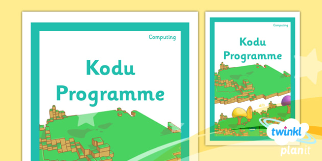 Computing: Kodu Programming Year 6 Unit Book Cover