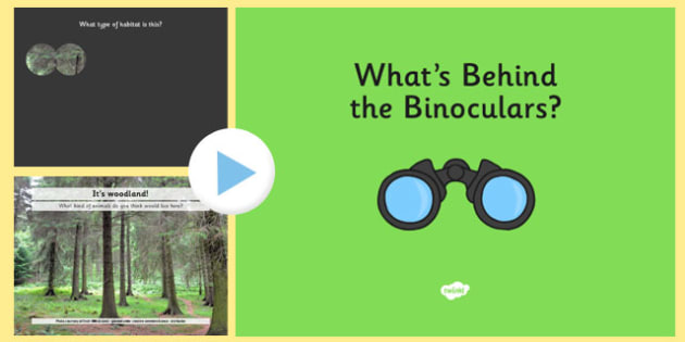 Habitats - What's Behind the Binoculars? PowerPoint Game - habitat, guessing, game, activity, whiteboard, iwb, ppt, powerpoint, places, live, arctic, tropical, woodland, pond, desert, coastal, coast, ocean, rainforest.