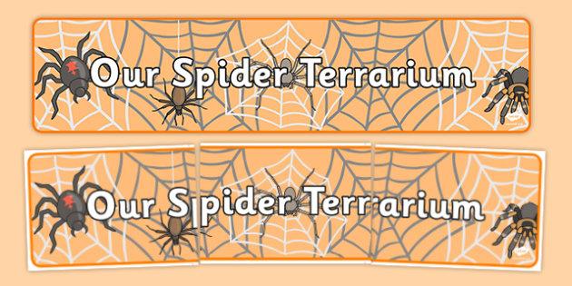 Our Spider Terrarium Display Banner - our spider terrarium, display banner, display, banner