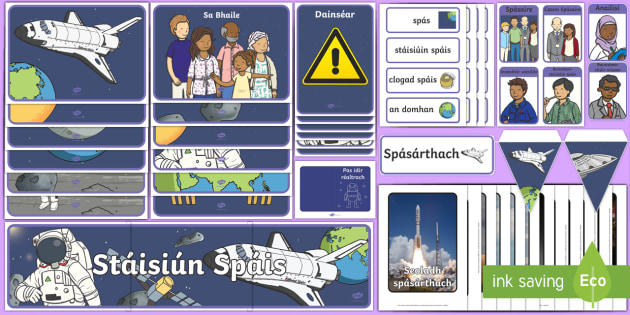 The Space Station Aistear Display Pack Gaeilge - Aistear, Infants, English Oral Language, an Stáisiúin Spáis, Irish, astronaut, planets, rocket,