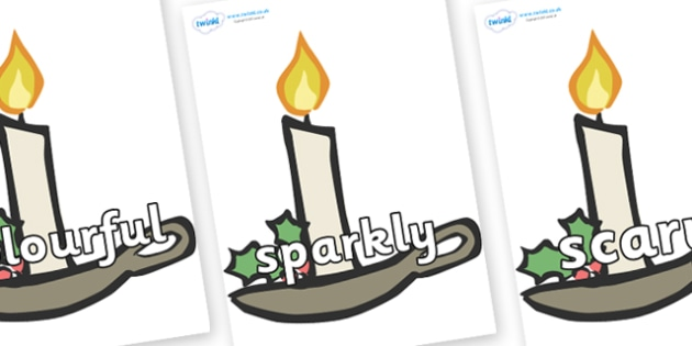 Wow Words on Christmas Candles - Wow words, adjectives, VCOP, describing, Wow, display, poster, wow display, tasty, scary, ugly, beautiful, colourful sharp, bouncy