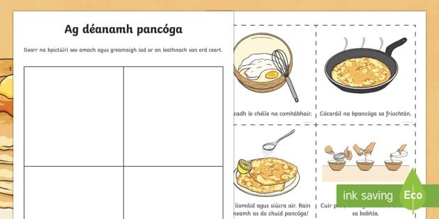 Making Pancakes Cut and Paste Sequencing Activity Gaeilge - gaeilge, irish, pancakes, pancake day, shrove tuesday, pancakes, making pancakes, cut and paste, sequencing, activity