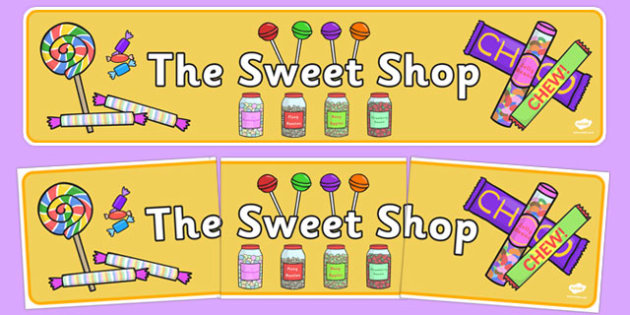 Sweet Shop Role Play Display Banner - sweets, shop, role play, candy, candy shop, display, banner, sign, poster, lollipop, pick and mix
