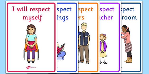 Respect in the Classroom Display Posters - respect posters, respect in the classroom posters, respect display posters, classroom posters, class display