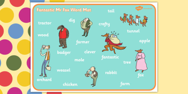 Word Mat to Support Teaching on Fantastic Mr Fox - Fantastic Mr Fox, fantastic mr fox word mat, word mat, fantastic mr fox keywords, roald dahl word mat, roald dahl