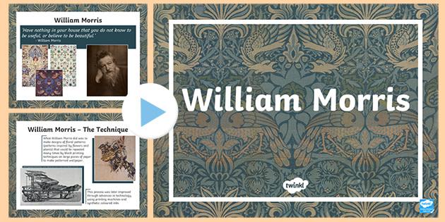 William Morris Ks1 Ks2 Powerpoint Primary Resources