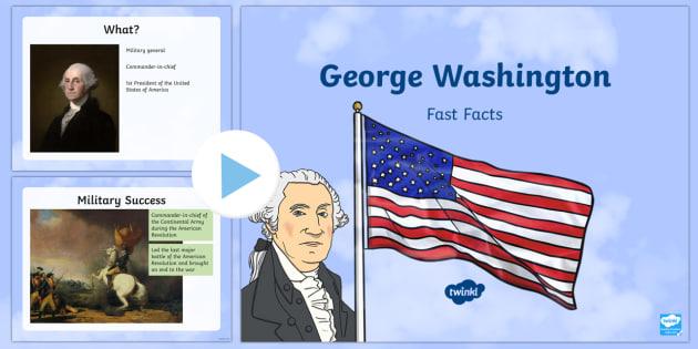George Washington Fast Facts PowerPoint - American Presidents, American History, Social Studies, Barack Obama, Lyndon B. Johnson, Franklin D.