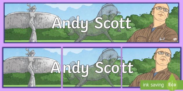 CfE Andy Scott Display Banner - Scottish Landmarks, scottish artists, sculptures, CfE Art & Desgin, CfE Technology, CfE Geography, P
