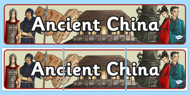 Ancient China Display Banner - china, ancient china, history