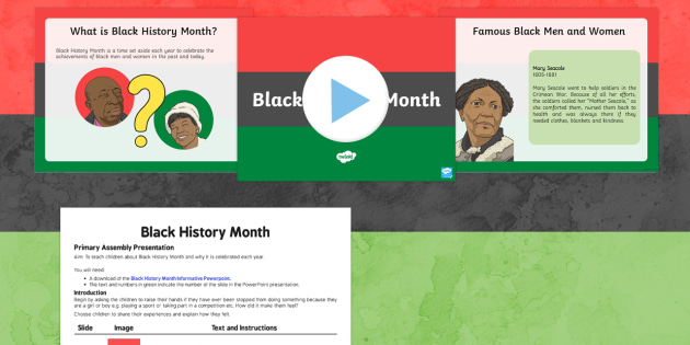 Black History Month Assembly Script and PowerPoint Pack - black history month