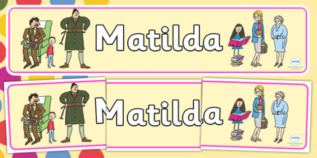 Display Banner to Support Teaching on Matilda - Matilda, Matilda display banner, display banner, roald dahl, roald dahl display banner, matilda banner