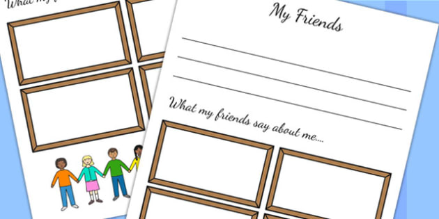 What My Friends Say About Me Template - ourselves, writing aid
