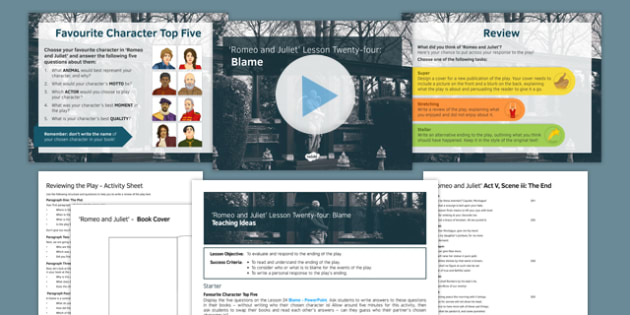 Romeo and Juliet Lesson Pack 24: Blame