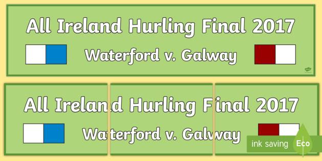 All Ireland Hurling Final 2017 Display Banner -Irish