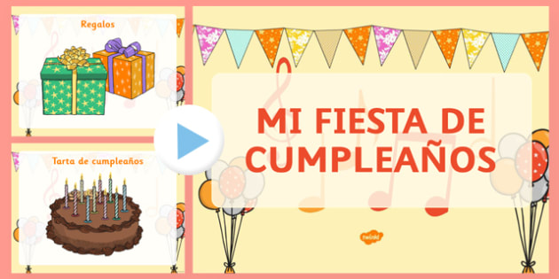 Spanish Mi Fiesta De Cumpleaños Presentation birthday, cumpleaños