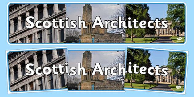 Scottish Architects Display Banner - CfE, Scottish Architects, architecture, scotland, Alexander Thomson, William Henry Playfair, Robert Lorimer, James Stirling