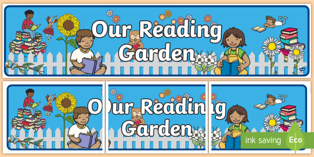 Our Reading Garden Display Banner - Reading Garden Display ...