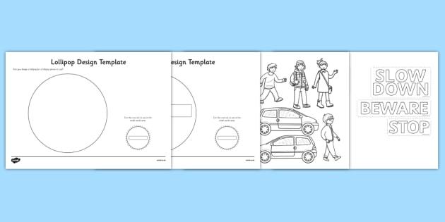 Lollipop Design Template - Lollipop, Lollipop Lady, Lollipop Man, crossing, safer, road, car, lorry, school, children