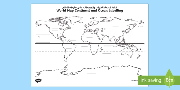 World Map Continent And Ocean Labeling Worksheet Worksheet Arabic