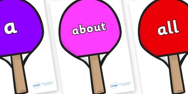 100 High Frequency Words on Table Tennis Bats - High frequency words, hfw, DfES Letters and Sounds, Letters and Sounds, display words