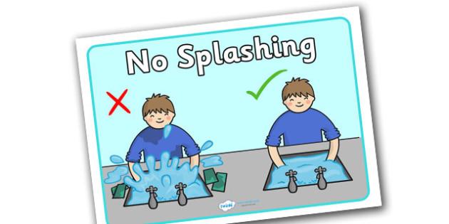 No Splashing at the Sink Poster - no splashing at the sink poster, no splashing, splashing, splash, water, sink, behaviour, rule, management