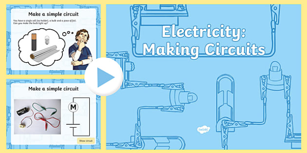 Surprising Year 4 Electricity Making Circuits Teaching Powerpoint Ppt Science Wiring Digital Resources Aeocykbiperorg