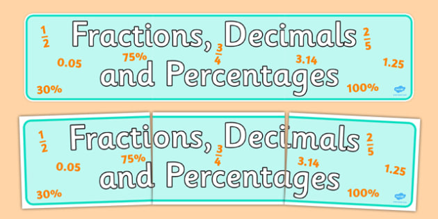Fractions Decimals and Percentages Display Banner - display
