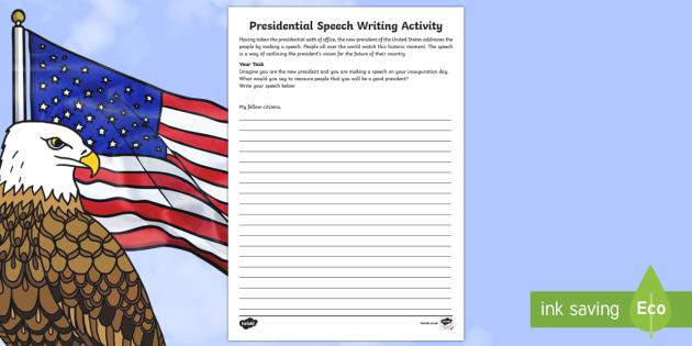 Presidential Speech Writing Activity Sheet - KS1/2 Donald Trump Inauguration Day Jan 20th 2017, address, speech, president, Inaugural Speech.