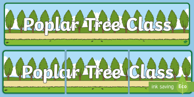 Poplar Tree Themed Classroom Display Banner - Themed banner, banner, display banner, Classroom labels, Area labels, Poster, Display, Areas