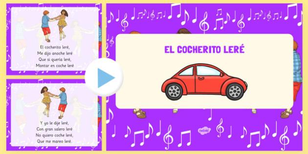 PowerPoint de la canción 'El cocherito Lere' - canción de cuna, cantar, bailar, tradicional