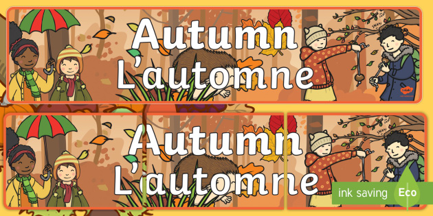 Autumn Display Banner English/French -  Autumn, seasons,autumn pictures, autumn display, leaves, acorn, conker