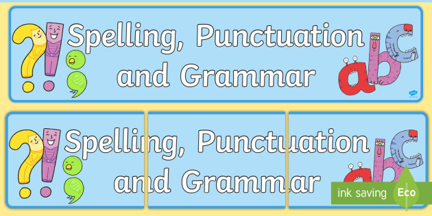 spelling punctuation and grammar display banner spelling punctuation grammar display banner